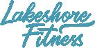 Lakeshore Fitness